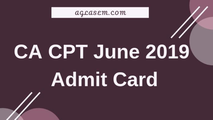 CA CPT June 2019 Admit Card