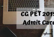 CG PET 2019 Admit Card Aglasem