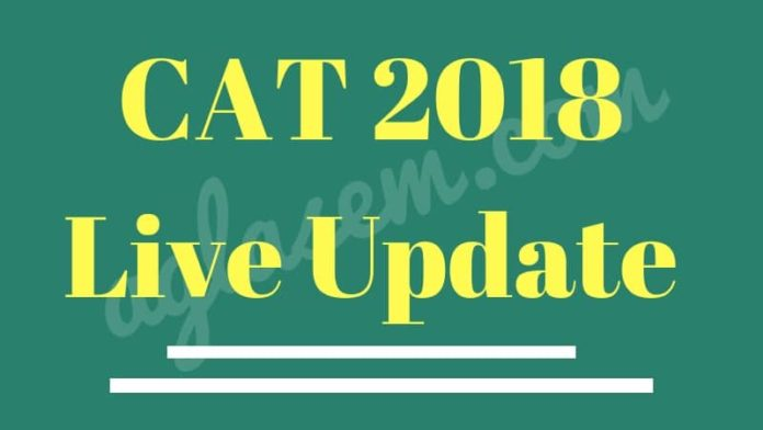 CAT 2018 Live Update