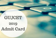 GUJCET 2019 Admit Card