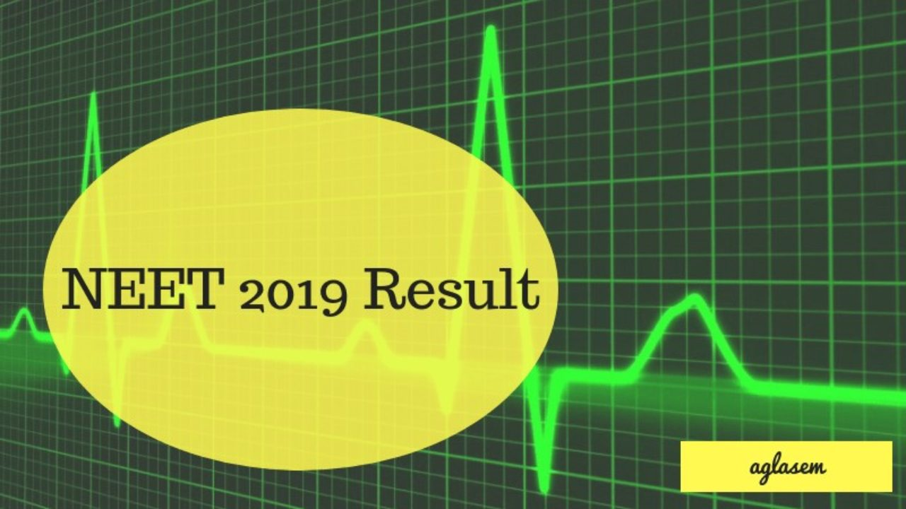 NEET 2019 Result (Announced) - Check AIR, Top MBBS College, Topper