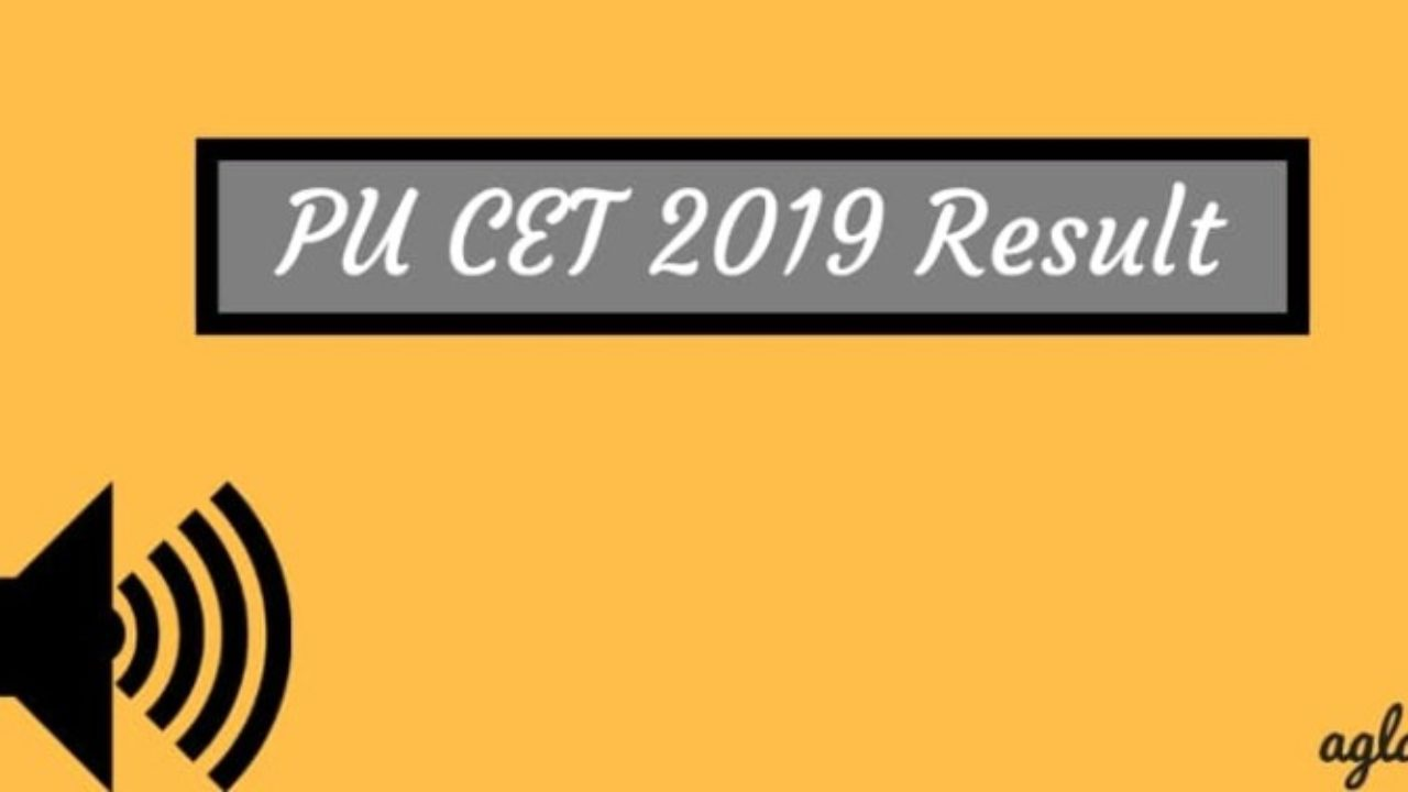 PU CET 2019 Result- Check Here! | AglaSem Admission