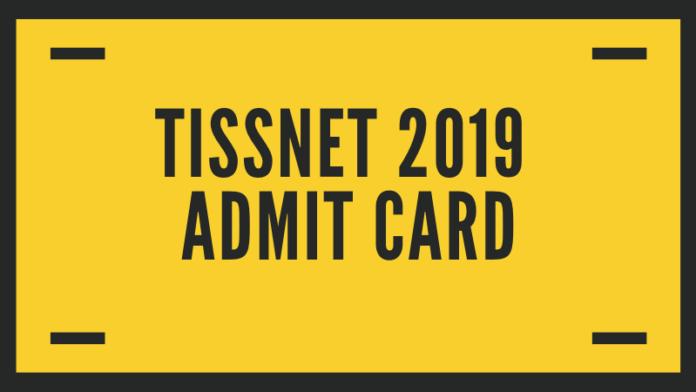 TISSNET 2019 Admit Card