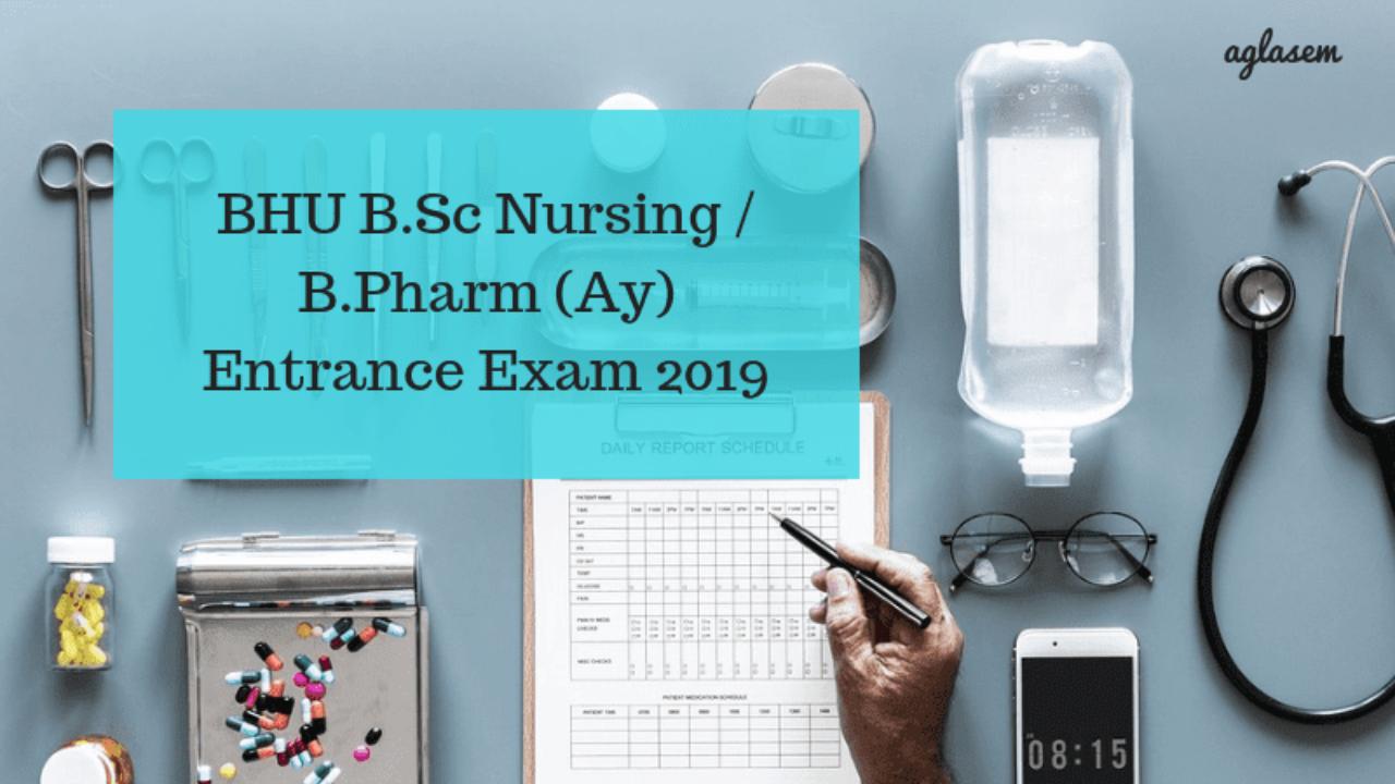 BHU B Sc Nursing / B Pharm (Ay) Entrance Exam 2019 - Result