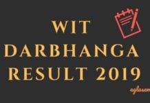 WIT Darbhanga Result 2019 Aglasem