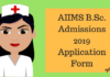 AIIMS B.Sc. Admissions 2019 Application Form