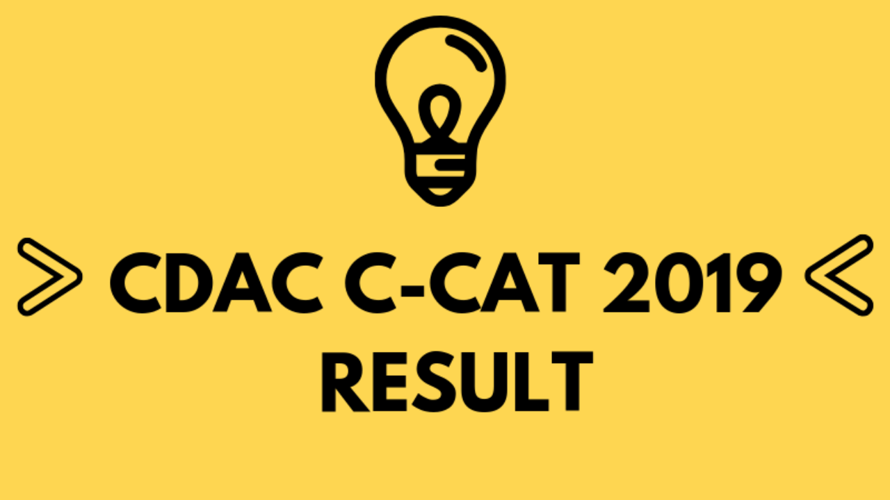 Cdac C Cat 2019 Result And Ranks Check Here Aglasem Admission