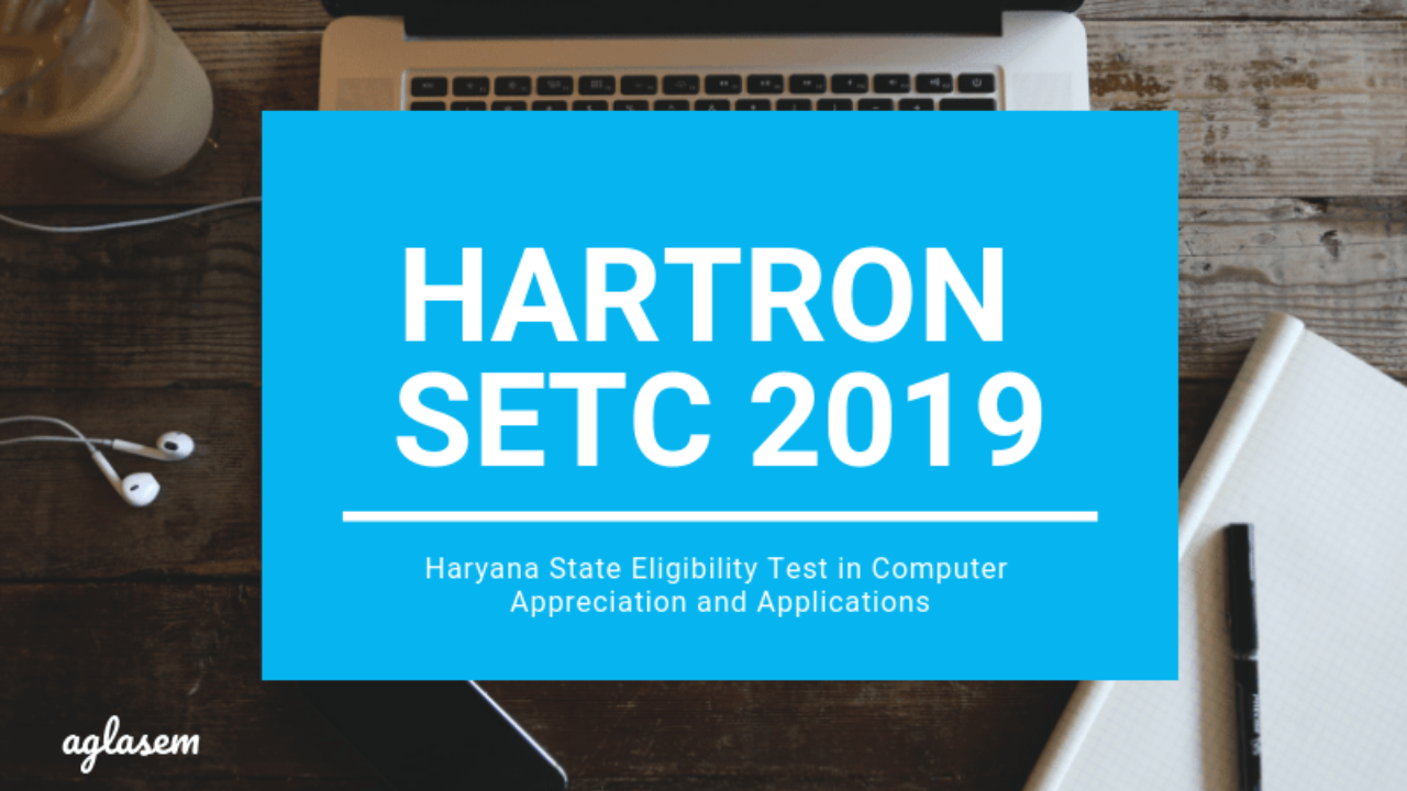 Hartron Setc 2019 State Eligibility Test In Computer Appreciation