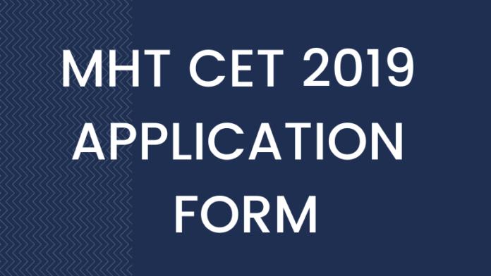 MHT CET 2019 Application Form