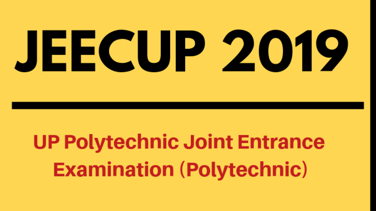 JEECUP 2019 - UP Polytechnic 2019 Result, Counselling, Cut Off
