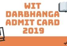 WIT Darbhanga Admit Card 2019 Agalsem