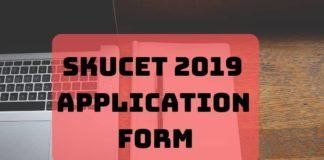 SKUCET 2019 Application Form Aglasem