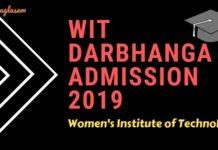 WIT Darbhanga Admission 2019 Aglasem