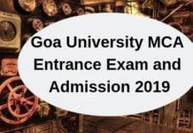 Goa University MCA Entrance Exam and Admission 2019
