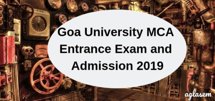 Goa University MCA Entrance Exam and Admission 2019
