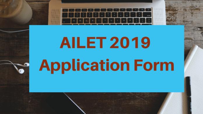 AILET 2019 Application Form