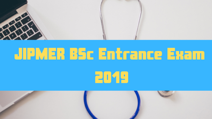 JIPMER BSc Entrance Exam 2019