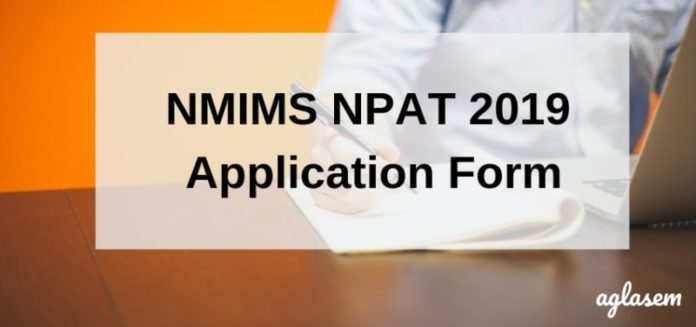 NMIMS NPAT 2019 Application Form