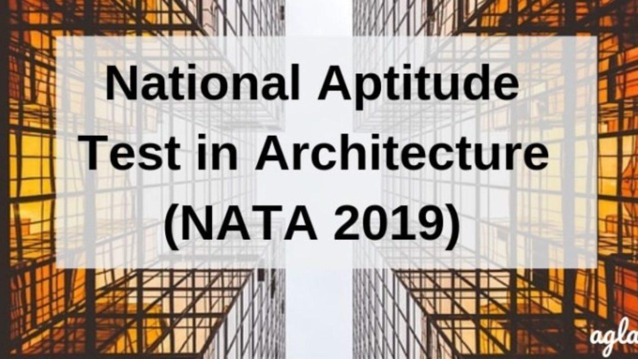 NATA 2019: Result, Counselling | AglaSem Admission