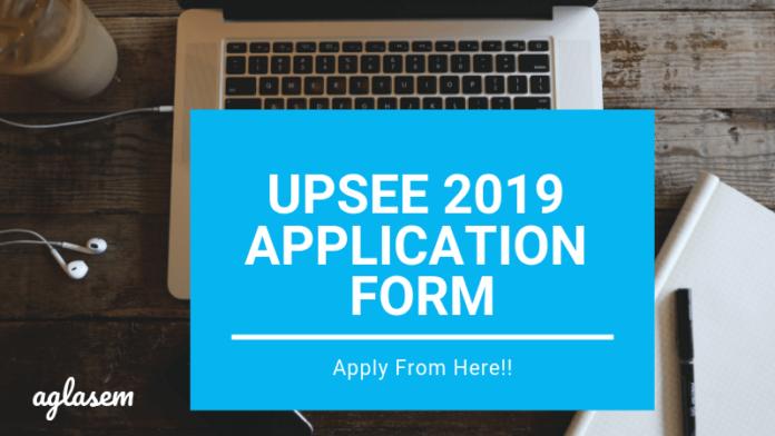 UPSEE 2019 Application Form