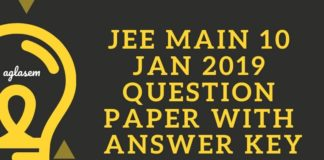 JEE Main 10 Jan 2019 Question Paper with Answer Key Aglasem