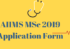 AIIMS MSc 2019 Application Form