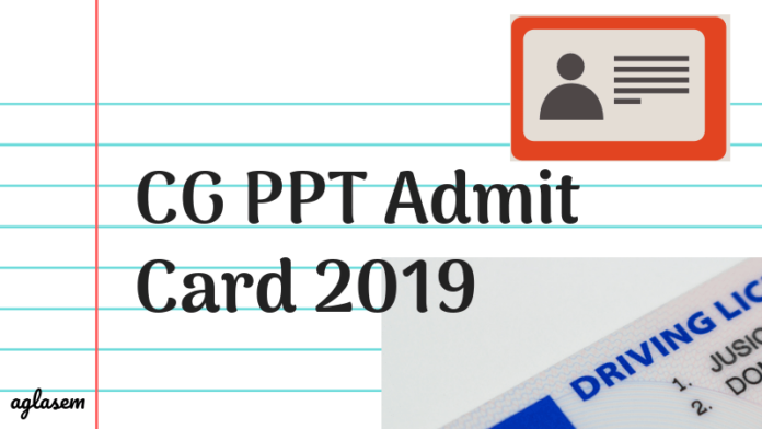 CG PPT Admit Card 2019