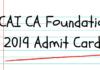 ICAI CA Foundation 2019 Admit Card