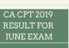 CA CPT 2019 RESULT FOR JUNE EXAM
