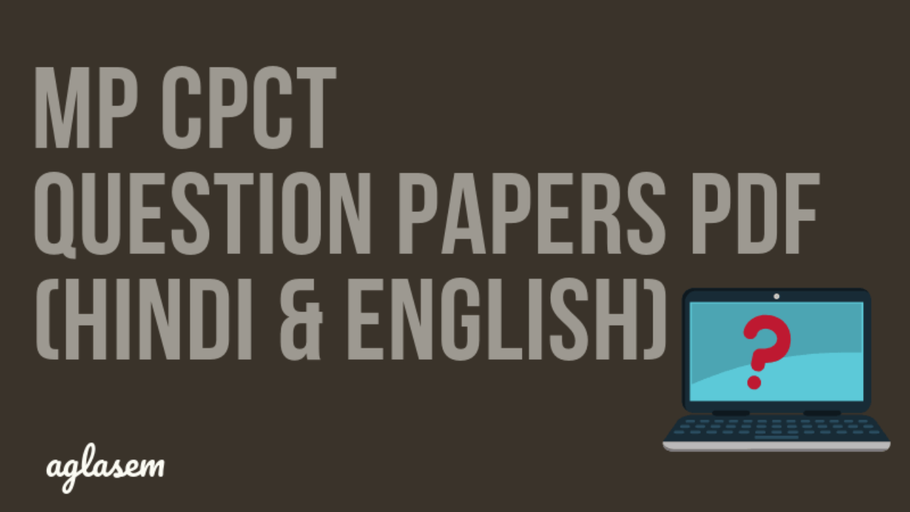 MP CPCT Old Question Papers pdf (Hindi & English) - Practice Solved