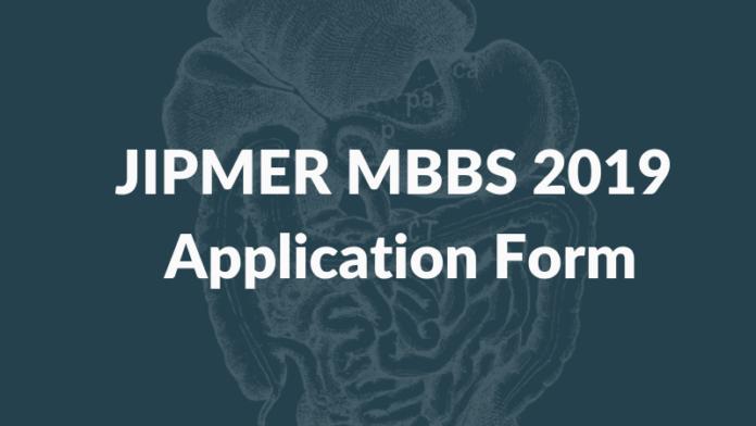 JIPMER MBBS 2019 Application Form
