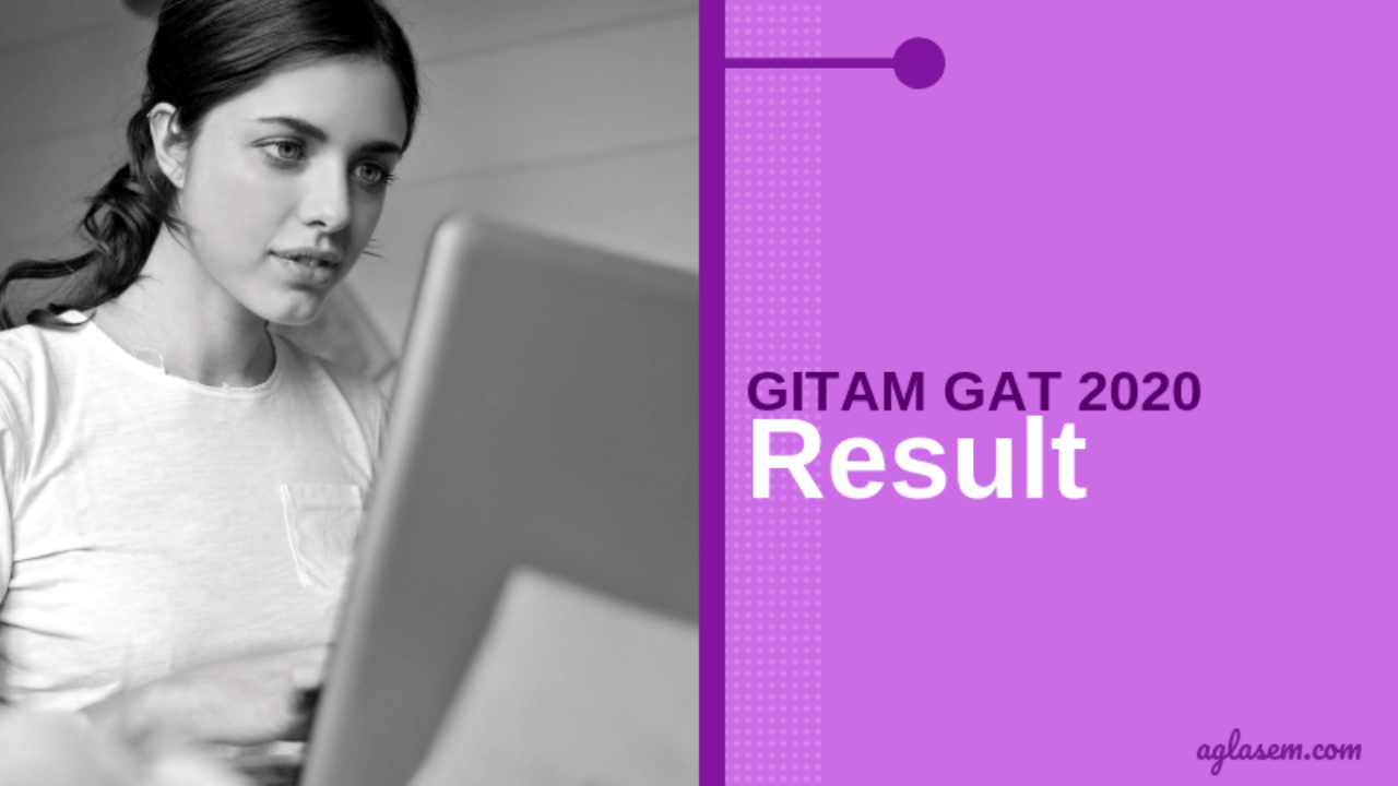 GITAM GAT 2020 Result - Check Here Result Date, Merit List   AglaSem