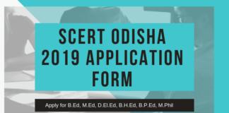 SCERT Odisha 2019 Application Form