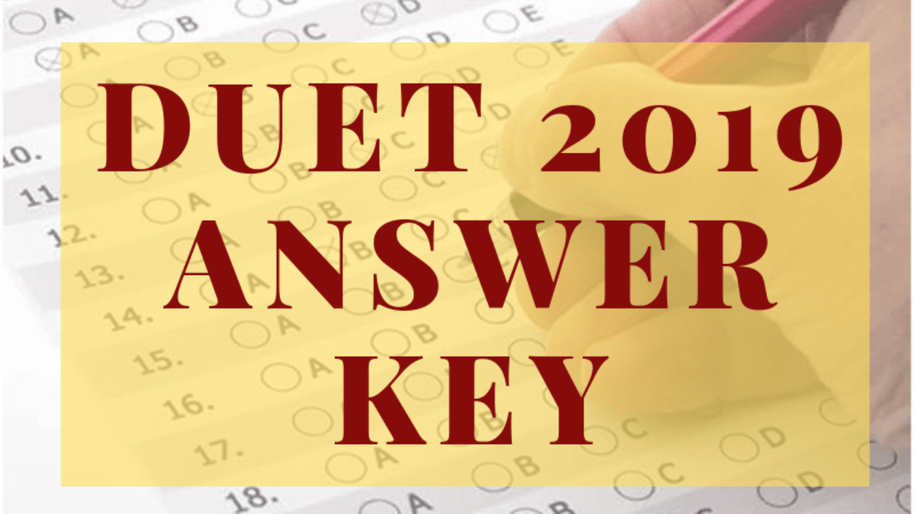 DUET 2019 Answer Key (Released) at du ac in - Download and Challenge